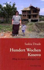Hundert Wochen Kosovo