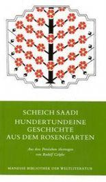 Hundertundeine Geschichte aus dem Rosengarten