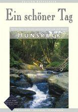 Hunsrück - Ein schöner Tag. 111 Top Tipps für Touren zwischen Nahe, Saar und Mosel