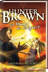 Hunter Brown - Die Flamme der Ewigkeit