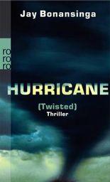 Hurricane (Twisted)