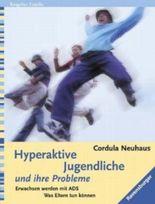 Hyperaktive Jugendliche und ihre Probleme