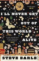 I'll Never Get Out of this World Alive, English Edition