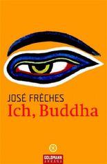 Ich, Buddha
