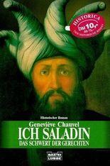 Ich, Saladin, das Schwert des Gerechten