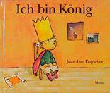 Ich bin König: Ich Bin Konig