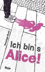 Ich bin's, Alice!