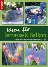 Ideen für Terrasse und Balkon