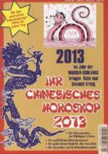 Ihr Original Chinesisches Horoskop 2013