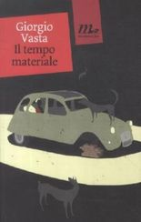 Il tempo materiale. Die Glasfresser, italienische Ausgabe