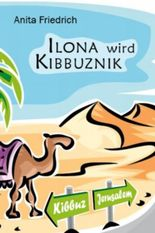 Ilona wird Kibbuznik