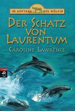 Im Auftrag der Wölfin - Der Schatz von Laurentum