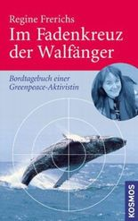 Im Fadenkreuz der Walfänger