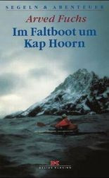 Im Faltboot um Kap Hoorn