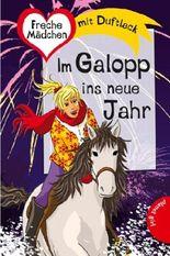 Freche Mädchen - freche Bücher!: Im Galopp ins neue Jahr