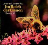 Im Reich der Bienen