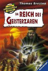 Die Knickerbocker-Bande: Im Reich der Geisterzaren