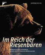 Im Reich der Riesenbären