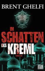Im Schatten des Kreml