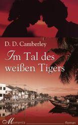 Im Tal des weißen Tigers