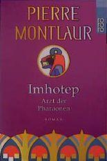 Imhotep, Arzt der Pharaonen