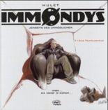 Immondys - Jenseits des Unmöglichen. Bd.1