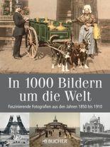 In 1000 Bildern um die Welt