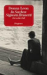 In Sachen Signora Brunetti