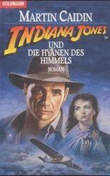 Indiana Jones und die Hyänen des Himmels