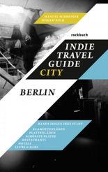 Indie Travel Guide City: Berlin