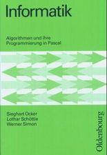 Informatik, Algorithmen und ihre Programmierung in Pascal