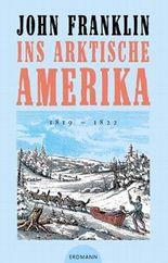 Ins arktische Amerika 1819-1822