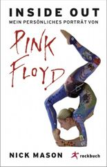 Inside out – Mein persönliches Porträt von Pink Floyd