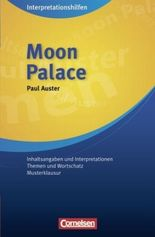 Interpretationshilfen / Ab 11. Schuljahr - Moon Palace: Interpretationshilfe