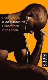 iPod also bin ich