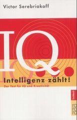 IQ. Intelligenz zählt!