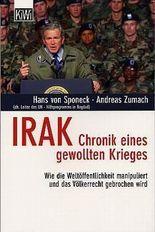 Irak - Chronik eines gewollten Krieges