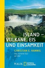 Island - Vulkane, Eis und Einsamkeit