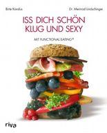 Iss dich schön, klug und sexy mit Functional Eating