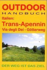 Italien: Trans-Apennin Via degli Deo - Götterweg
