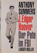 J. Edgar Hoover, Der Pate im FBI