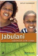 Jabulani - Gedanken zum Leben