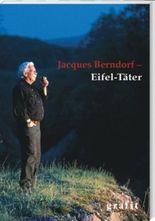 Jacques Berndorf – Eifel-Täter