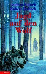 Jagd auf den Wolf