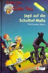 Jagd auf die Schulhof-Mafia