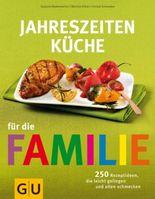 Jahreszeiten-Küche für die Familie