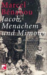 Jakob, Menachem und Mimoun