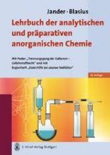 Jander/Blasius Lehrbuch der analytischen und präparativen anorganischen Chemie