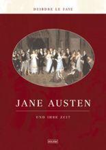 Jane Austen und ihre Zeit