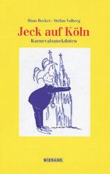 Jeck auf Köln